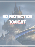 No Protection Tonight
