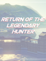 Return Of The Legendary Hunter