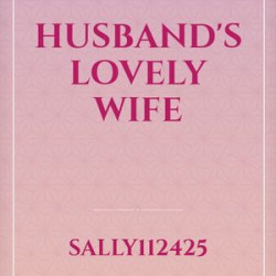Husbands Lovely Wife