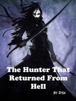 The Hunter That Returned From Hell