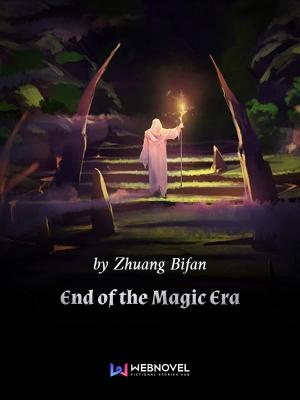 End Of The Magic Era Chapter 457