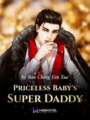 Priceless Baby's Super Daddy Chapter 402